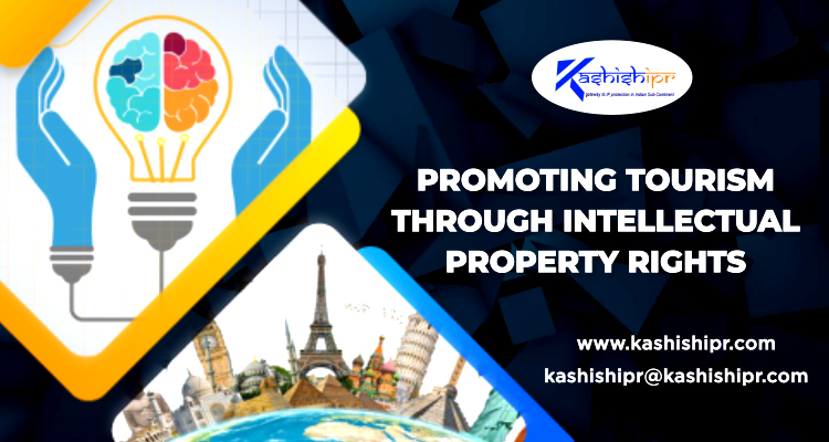 Promoting Tourism through Intellectual Property Rights