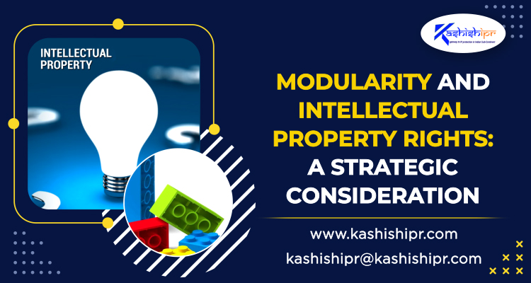 Modularity and Intellectual Property Rights A Strategic Consideration
