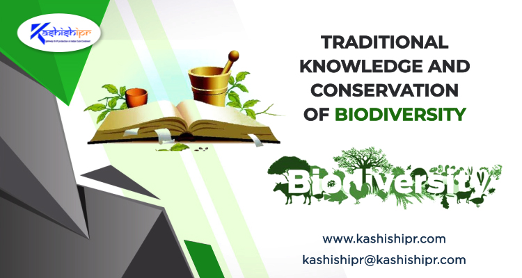Traditional Knowledge and Conservation of Biodiversity